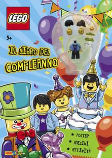 Criticalwinenotav.it Il libro del compleanno. Lego. Con adesivi. Con gadget Image