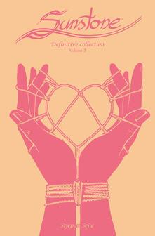 Birrafraitrulli.it Sunstone. Definitive collection. Vol. 2 Image