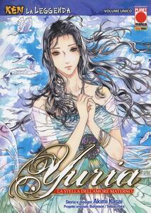 Yuria la stella dell'amore materno. Ken la leggenda. Vol. 6
