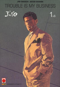 Trouble is my business. Jiro Taniguchi collection maxi. Vol. 1