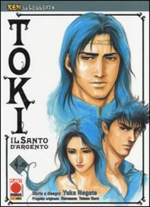 Toki. Il santo d'argento. Ken la leggenda. Vol. 4