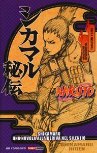 Naruto. Shikamaru: una nuvola alla deriva del silenzio