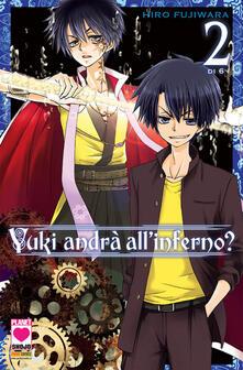 Yuki andrà all'inferno?. Vol. 2