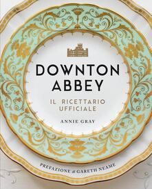 Downton Abbey. Il ricettario ufficiale - Annie Gray - copertina
