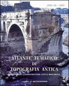 Atlante tematico di topografia antica. Vol. 25
