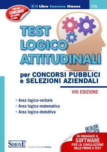 Grandtoureventi.it Test logico attitudinali. Per concorsi pubblici e selezioni aziendali. Con software Image