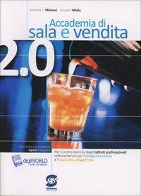 ACCADEMIA DI SALA E VENDITA 2.0 1 ED. MI