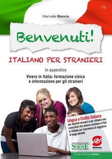 Benvenuti! Italiano per stranieri. Con CD-ROM - Marcella Boccia - copertina