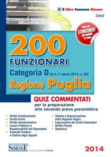Winniearcher.com 200 funzionari categoria D. Regione Puglia. Quiz commentati per la preparazione alla seconda prova preselettiva Image