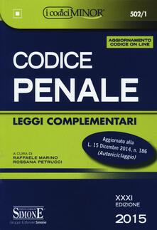 Listadelpopolo.it Codice penale. Leggi complementari. Ediz. minor. Con aggiornamento online Image