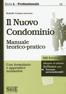 Grandtoureventi.it Il nuovo condominio. Manuale teorico-pratico. Con software Image