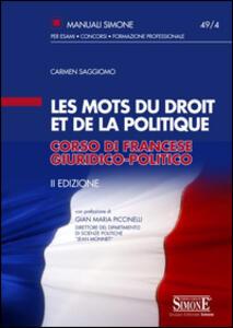 Les mots du droit et de la politique. Corso di francese giuridico-politico