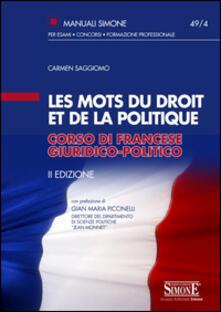 Les mots du droit et de la politique. Corso di francese giuridico-politico.pdf