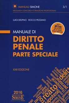 Ilmeglio-delweb.it Manuale di diritto penale. Parte speciale. Con aggiornamento online Image