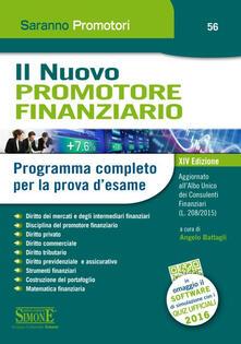Il nuovo promotore finanziario. Programma completo per la prova desame. Con software di simulazione.pdf