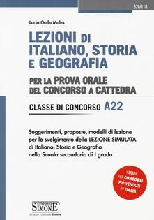 Lpgcsostenible.es Lezioni di italiano, storia e geografia. Per la prova orale del concorso a cattedra. Classe di concorso A22 Image