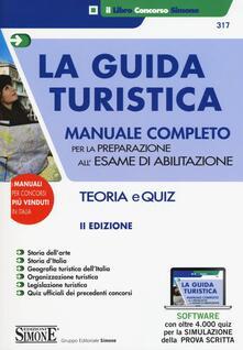 Squillogame.it La guida turistica. Manuale completo per la preparazione all'esame di abilitazione. Teoria e quiz. Con software di simulazione Image