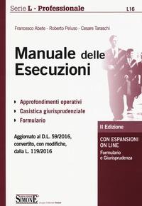 Manuale delle esecuzioni. Con espansione online - Abete Francesco Peluso Roberto Taraschi Cesare - wuz.it