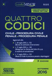 Lpgcsostenible.es Quattro codici: Civile-Procedura civile-Penale-Procedura penale. Ediz. minor. Con aggiornamento online Image
