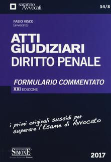 Capturtokyoedition.it Atti giudiziari. Diritto penale. Formulario commentato Image
