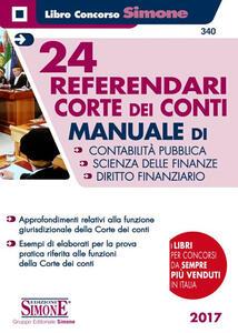 24 referendari. Corte dei Conti.  Manuale di contabilità pubblica-Scienza delle finanze-Diritto finanziario