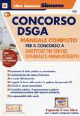 Libro Concorso DSGA. Manuale completo per il concorso a direttore dei servizi generali e amministrativi. Con espansione online