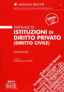 Manuale di istituzioni di diritto privato (diritto civile)