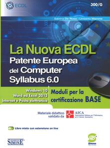 La nuova ECDL. Patente Europea del Computer. Syllabus 6.0. Moduli per la certificazione base.pdf