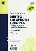 Libro Compendio di diritto dell'Unione Europea. Aspetti istituzionali e politiche dell'Unione