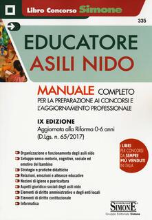Atomicabionda-ilfilm.it L' educatore negli asili nido. Manuale per la preparazione ai concorsi e per l'aggiornamento professionale Image