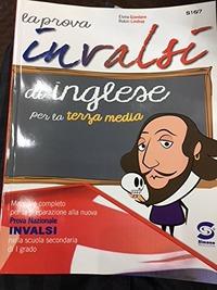 La La prova INVALSI di inglese. Per la Scuola media - Giordano Elvira - wuz.it