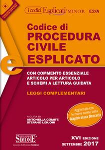 Codice di procedura civile esplicato. Leggi complementari. Ediz. minor