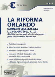 Associazionelabirinto.it La riforma Orlando. Commento organico alla L.23 giugno 2017, n. 103 Image