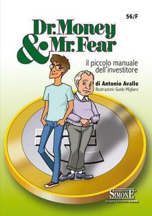 Radiospeed.it Dr. Money & Mr. Fear. Il piccolo manuale dell'investitore Image
