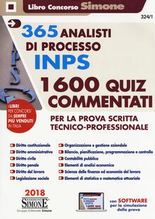 Osteriacasadimare.it 365 analisti di processo INPS. 1600 quiz commentati per la prova scritta tecnico-professionale Image