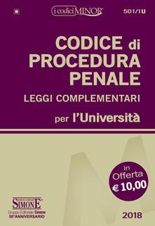 Criticalwinenotav.it Codice di procedura penale e leggi complementari per l'Università. Ediz. minor Image