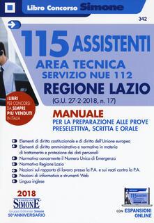Vastese1902.it 115 assistenti area tecnica Servizio NUE 112. Regione Lazio (G.U. 27-2-2018, n. 17). Manuale per la preparazione alle prove preselettiva, scritta e orale. Con espansione online Image