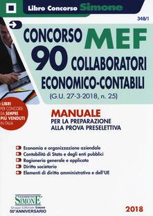 Listadelpopolo.it Concorso MEF. 90 collaboratori economico-contabili (G.U. 27-3-2018, n. 25). Manuale per la preparazione alla prova preselettiva Image