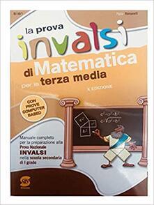 Grandtoureventi.it La prova INVALSI di matematica. Per la 3ª classe della Scuola media. Con e-book. Con espansione online Image