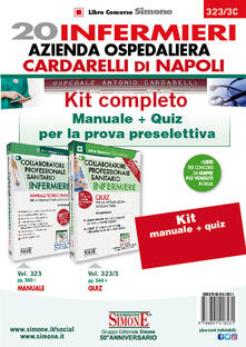 20 infermieri azienda ospedaliera Cardarelli di Napoli. Kit completo. Manuale + quiz per la prova preselettiva.pdf