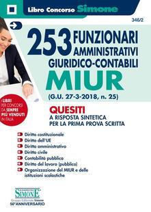 253 funzionari amministrativi giuridico-contabili MIUR. Quesiti a risposta sintetica per la prima prova scritta.pdf