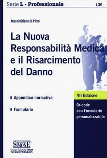 Camfeed.it La nuova responsabilitàmedica e il risarcimento del danno. Con Contenuto digitale per download e accesso on line Image