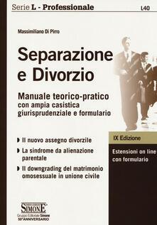 Separazione e divorzio. Manuale teorico-pratico con ampia casistica giurisprudenziale e formulario.pdf