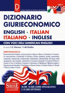 Daddyswing.es Dizionario giurieconomico. English-italian, italiano-inglese. Con voci dell'american english Image