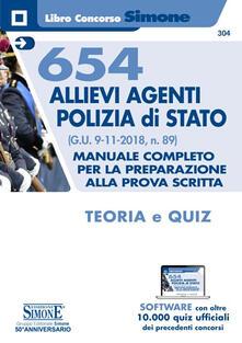 Antondemarirreguera.es 654 Allievi Agenti Polizia di Stato (G.U. 9-11-2018, n. 89). Manuale Completo per la preparazione alla prova scritta. Teoria e quiz. Con software di simulazione Image
