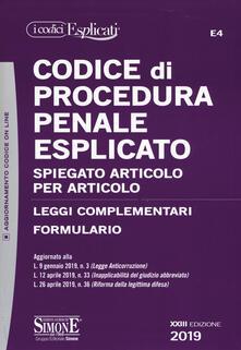 Montagneinnoir.it Codice di procedura penale esplicato. Spiegato articolo per articolo. Leggi complementari. Formulario. Con aggiornamento online Image