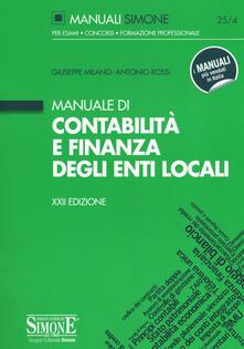 Manuale di contabilità e finanza degli enti locali - Giuseppe Milano,Antonio Rossi - copertina