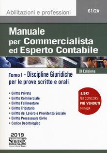 Recuperandoiltempo.it Manuale per commercialista ed esperto contabile. Vol. 1: Discipline giuridiche per le prove scritte e orali. Image
