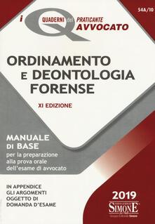 Ipabsantonioabatetrino.it Ordinamento e deontologia forense. Manuale di base per la preparazione alla prova orale dell'esame di avvocato Image
