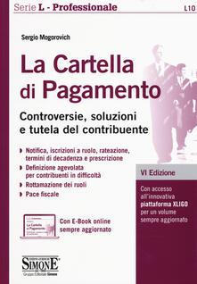 Antondemarirreguera.es La cartella di pagamento. Controversie, soluzioni e tutela del contribuente. Con aggiornamento online Image